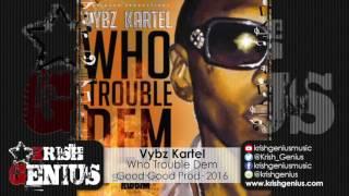 Vybz Kartel - Who Trouble Dem [Success Riddim] July 2016