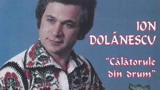Ion Dolanescu - Calatorule din drum - Album Integral