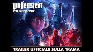 Wolfenstein: Youngblood - Trailer ufficiale sulla trama