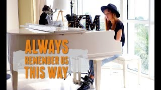 Always Remember Us This Way - Lady Gaga (A Star is Born)| Cover by Kate-Margret Video
