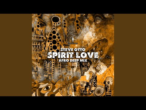 Spirit Love (Afro Deep Mix)