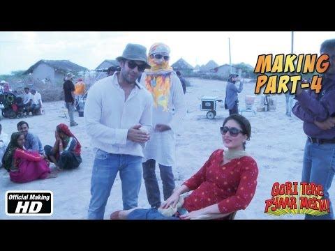 The Making of Gori Tere Pyaar Mein - Part 4