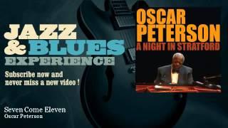 Oscar Peterson - Seven Come Eleven - JazzAndBluesExperience