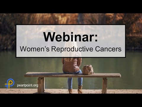 Side Effect Management: Women's Reproductive Cancers