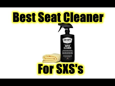 Best Seat Cleaner for a SXS