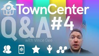 TownCenter Q&A #004
