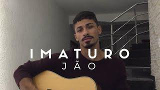 Baixar Imaturo - Jão (Cover - Pedro Mendes)