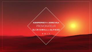 Video George Vala Ft. Audioprophecy - Provokateur (DJ Criswell X DJ Pado Edit) download MP3, 3GP, MP4, WEBM, AVI, FLV Oktober 2017