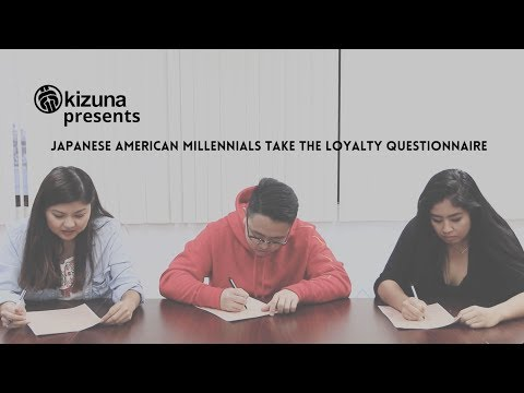 Japanese American Millennials Take the Loyalty Questionnaire