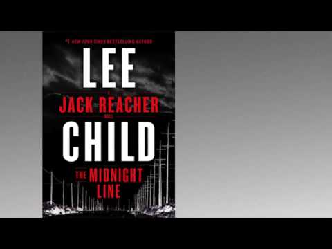 The Midnight Line A Jack Reacher Novel By Lee Child -  Review Mp3