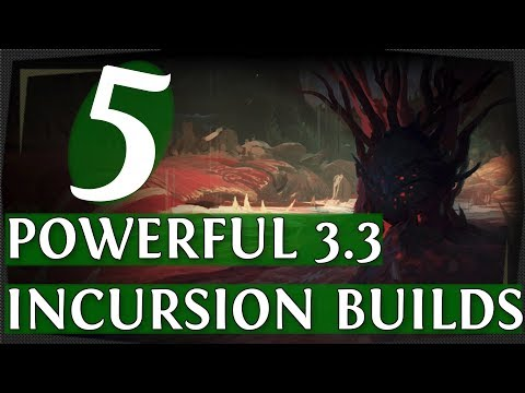 PoE 3.3 - 5 Powerful Starter Builds For Incursion League! (Path of Exile 2018)