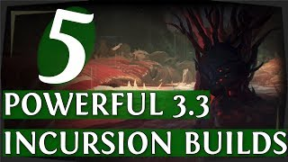 poe 33 5 powerful starter builds for incursion league path of exile 2018