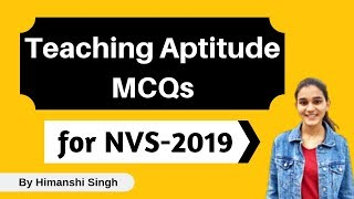 Teaching Aptitude MCQ's for NVS - 2019 | Mock Test-01