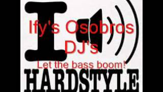 Osobros - Let the bass boom