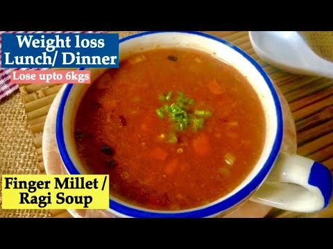 Weight Loss Soup Recipe | How to make finger Millet / Ragi & Vegetable soup | Healthy Dinner