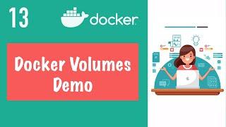 Docker Volumes Demo    Docker Tutorial 13