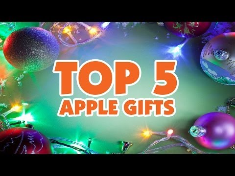Top 5 Apple Gifts 2013