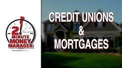Are Credit Unions a Good Place to Get a Mortgage?