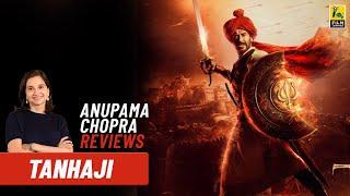Tanhaji: The Unsung Warrior | Bollywood Movie Review by Anupama Chopra | Ajay Devgn | Kajol