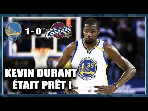 KEVIN DURANT ÉTAIT PRÊT ! Debrief Game 1 NBA Finals (Warriors 1-0 Cavs)