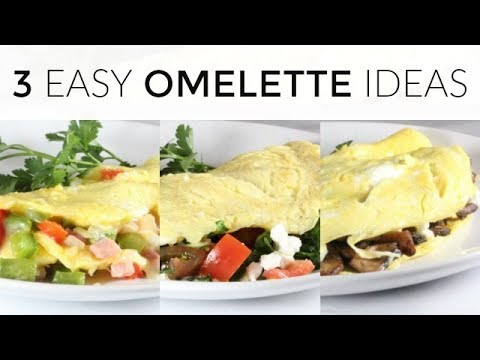 3 Easy Healthy Omelette Recipes | Delicious Breakfast Ideas