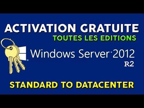 ACTIVATION GRATUITE DE WINDOWS SERVER 2012 R2 - TOUTES LES EDITIONS