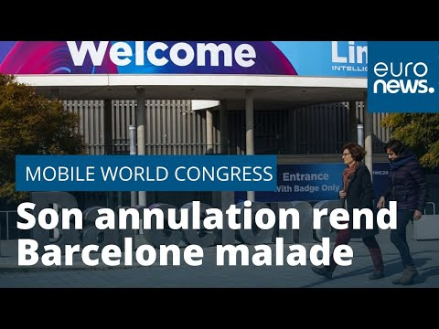Coronavirus: l'annulation du Mobile World Congress rend Barcelone malade