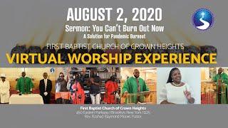 August 2, 2020: Sunday Virtual Worship Service