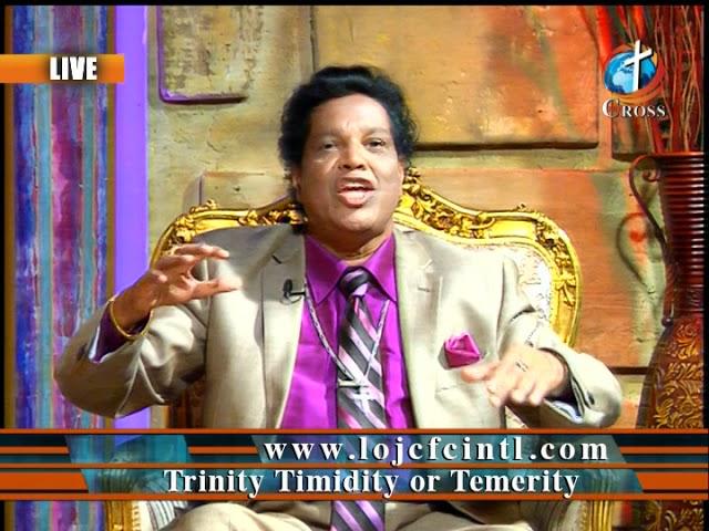 Trinity Timidity or Temerity Dr. Dominick Rajan 09-07-2018