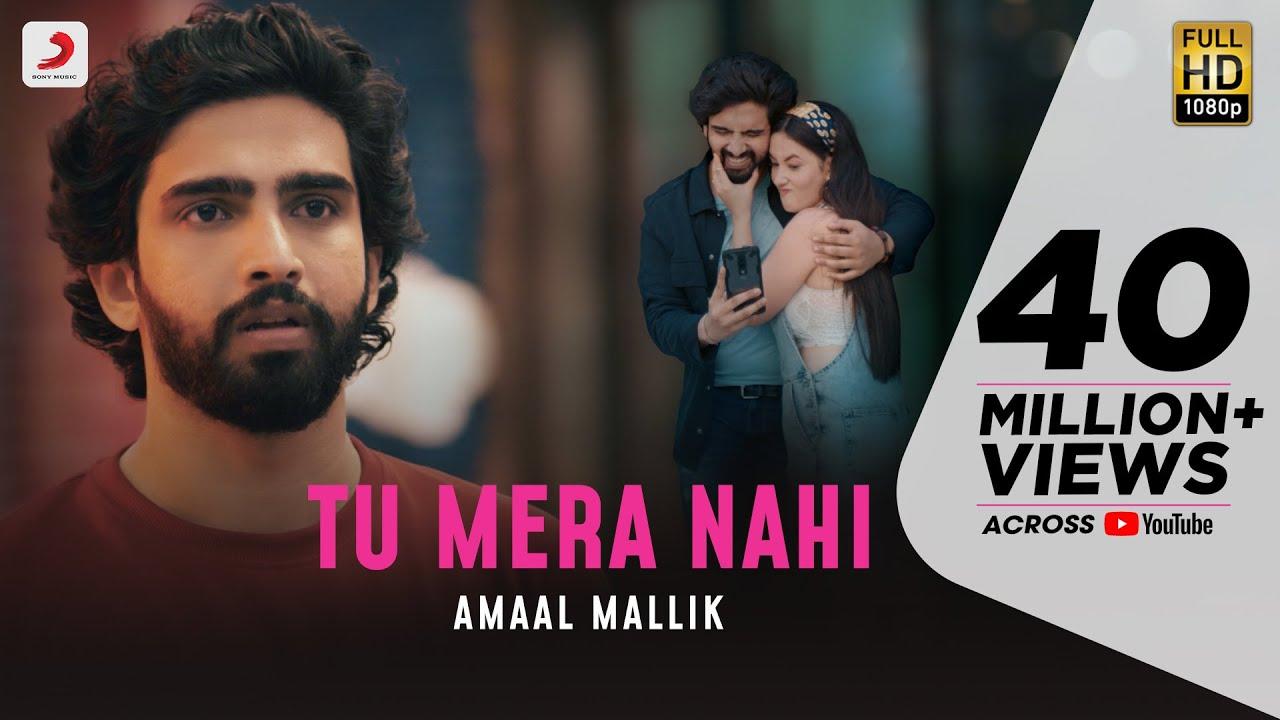 Tu Mera Nahi (Official Video) - Amaal Mallik | Aditi B | Rashmi Virag | Love Song 2020
