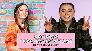 Sky Katz Takes a Raven's Home Quiz   Plot Quiz