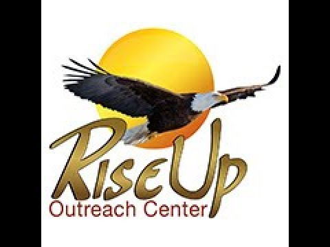 RiseUp Outreach Center Vision