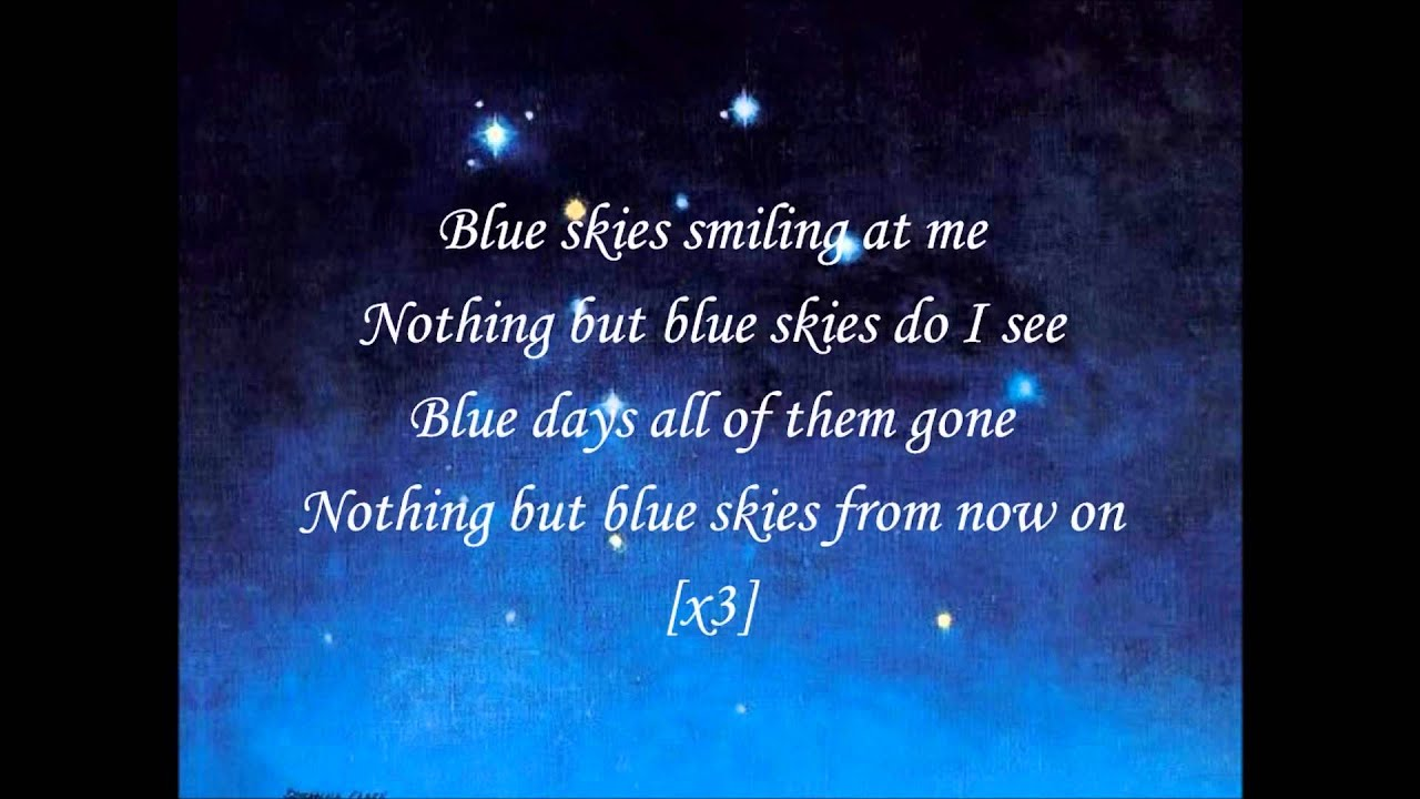 Willie Nelson - Blue Skies Lyrics | MetroLyrics