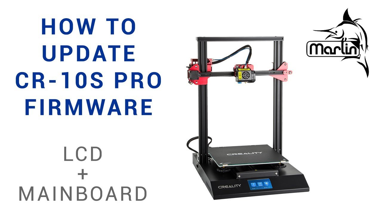 1 21how to update cr-10s pro firmware lcd and mainboard