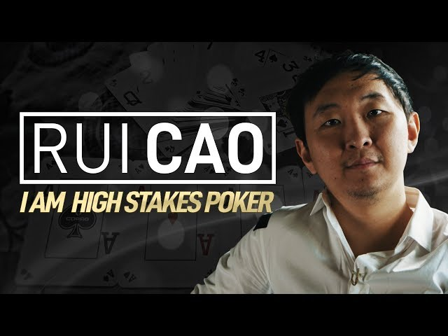 I Am High Stakes Poker - Rui Cao [Full Interview]