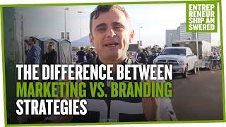 The Difference Between Marketing vs. Branding Strategies
