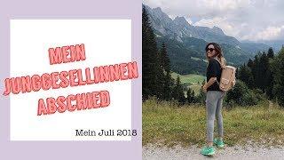 MEIN JUNGGESELLINNENABSCHIED! | Mein Juli 2018 | madametamtam