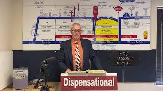 Fundamentals of Dispensationalism Lesson 14