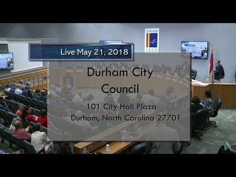 Durham City Council May 21, 2018