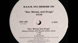 D.o.o.m. Ent. - Sex, Money And Drugs