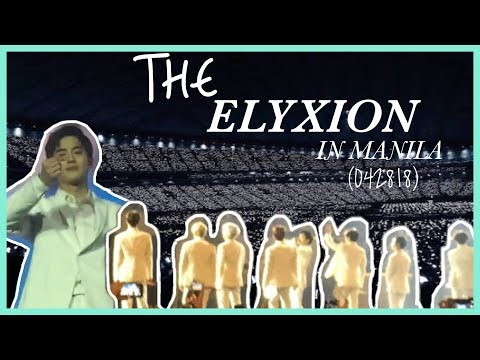 THE ELYXION IN MANILA || 042818