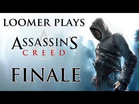 """Loomer plays Assassin's Creed 1 (""""Director's Cut"""") 