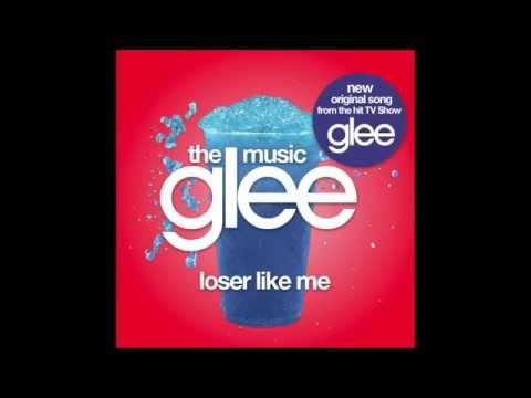 Glee Cast - Loser Like Me (Glee Cast Version)