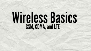 Wireless Basics - GSM, CDMA, and LTE(This video is aimed at the average consumer, who is not tech savvy, but interested in learning about the basics of wireless. This information is especially helpful ..., 2015-08-17T04:01:22.000Z)