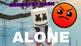 Alone by Marshmello in Geometry Dash