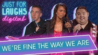 We're Fine The Way We Are (Ft. Gavin Matts, Aisha Tyler & Gabriel Iglesias)