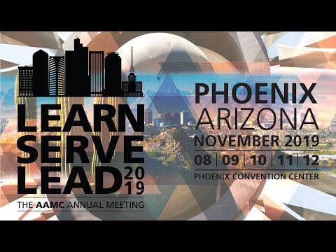 Learn Serve Lead 2019: The AAMC Annual Meeting