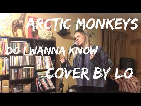 "Arctic Monkeys ""Do I Wanna Know"" Cover by Lauren Marine"