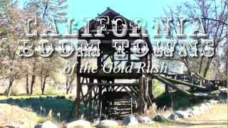 Boom Towns of the California Gold Rush