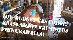 Kaasuahjon rakentaminen pikkurahalla | Low budget gas forge (eng-sub)